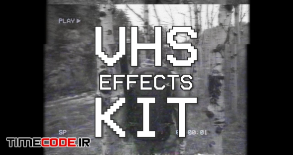 VHS Effects Kit