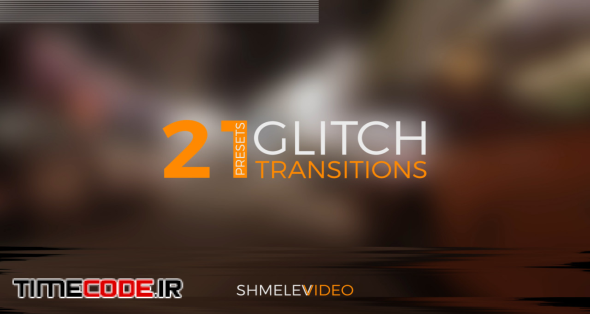 Glitch Transition Presets