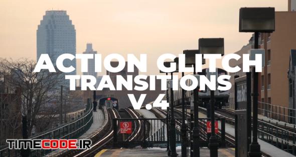 Action Glitch Transitions V.4