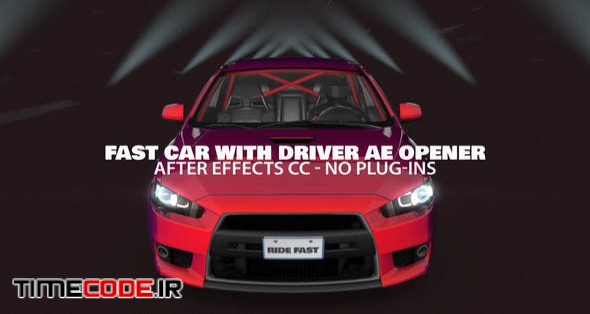 Fast Car with Driver Opener