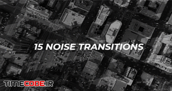 15 Noise Transitions